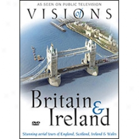Visions Of Tje Britain & Ireland Dvd