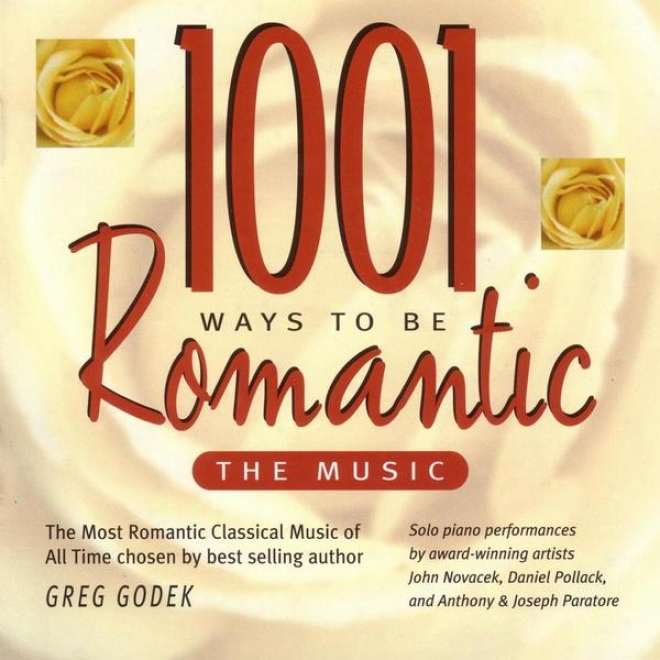 """""""""""""""1001 Ways To Exist Romanic ~ The Music"""""""" - The Most Romantic Classical Piano Music Of All Time"""""""