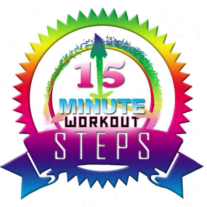 15 Minute Workout Steps Megamix (fitness, Cardip & Aerobic Session) [even 32 Counts]