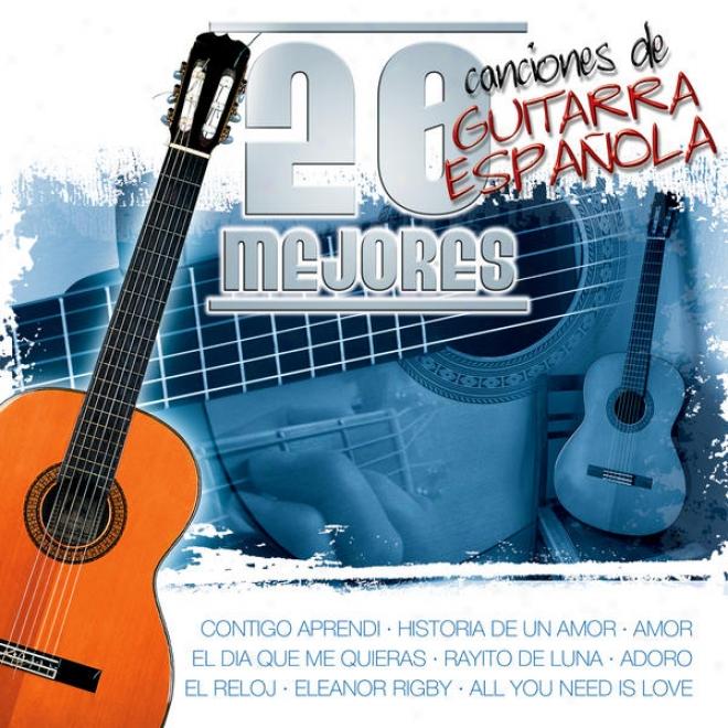 20 Mejores Canciones De Guitarra Espaã±ola Vol.2 (the Best 20 Spanish Guitar Songs)