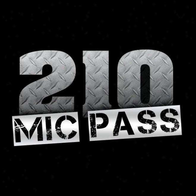210 Mic Pass (feat. Scrappy, Big Rob, Big Roddy, Fade Dogg, Mj Aka Money, Kyle Lee, Sosa, Yung Mavrick, Question & Solo Thee)