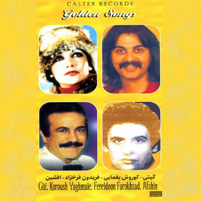 50 Golden Songs Of Giti, Afshin, Kourosh Yaghmaee & Fereydoon Farokhzad - Persin Music