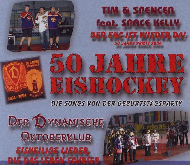50 Jahre Eishockey - Dado Songs Von Der Geburtstagsparty (feat. Space Kelly)
