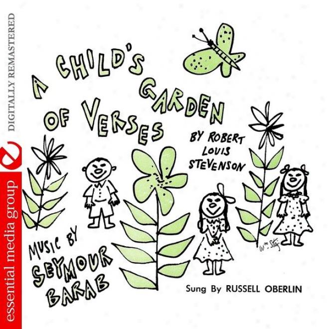 A Child's Garden Of Verses By Robert Louis Stevenson (digitally Remastered)