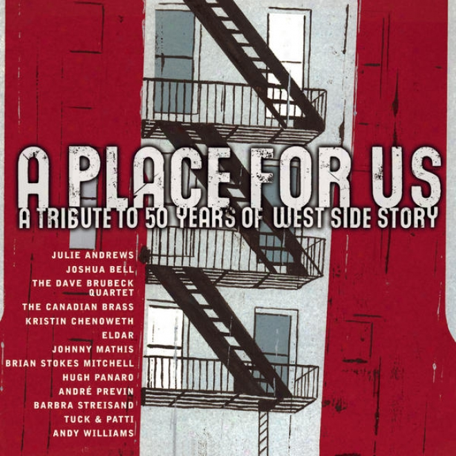 A Place In favor of Us - A Tribute To 50 Years Of West Side Story [digital Version]