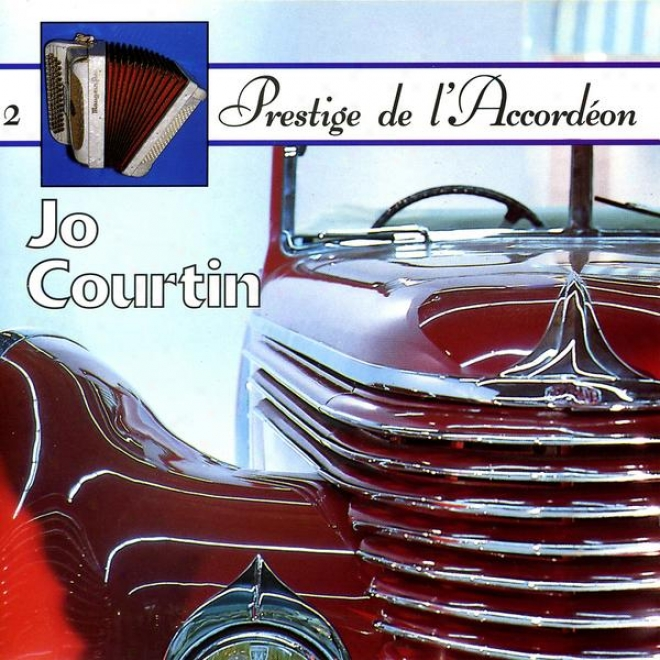 Accordion Vol. 2: The Most Beautiful Songs (accordã©on Vol. 2: Les Plus Belles Mã©lodies)