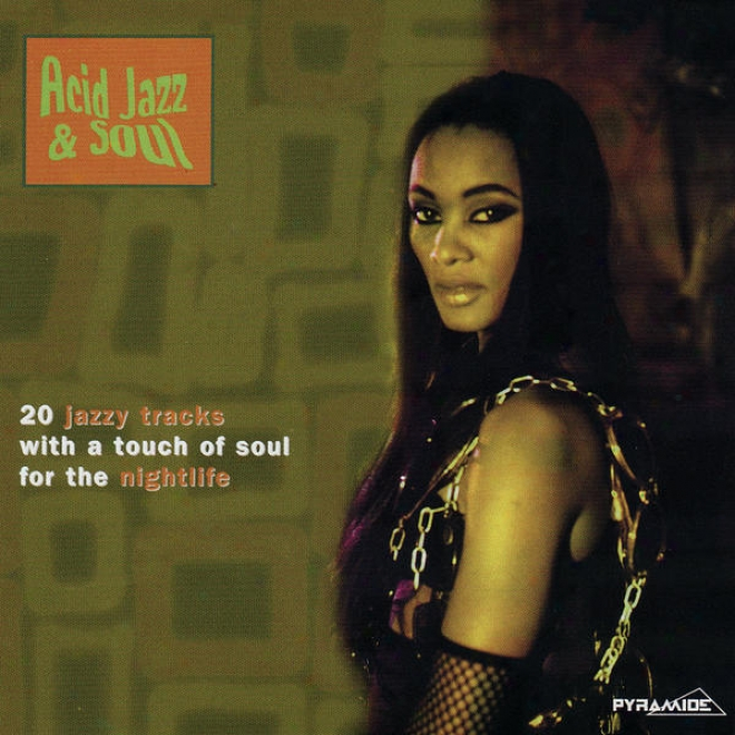 Acid Jazz & Soul - 19 Jazzy Tracks With A Touch Of Soul For The Nightlife (mp3 Compilation)