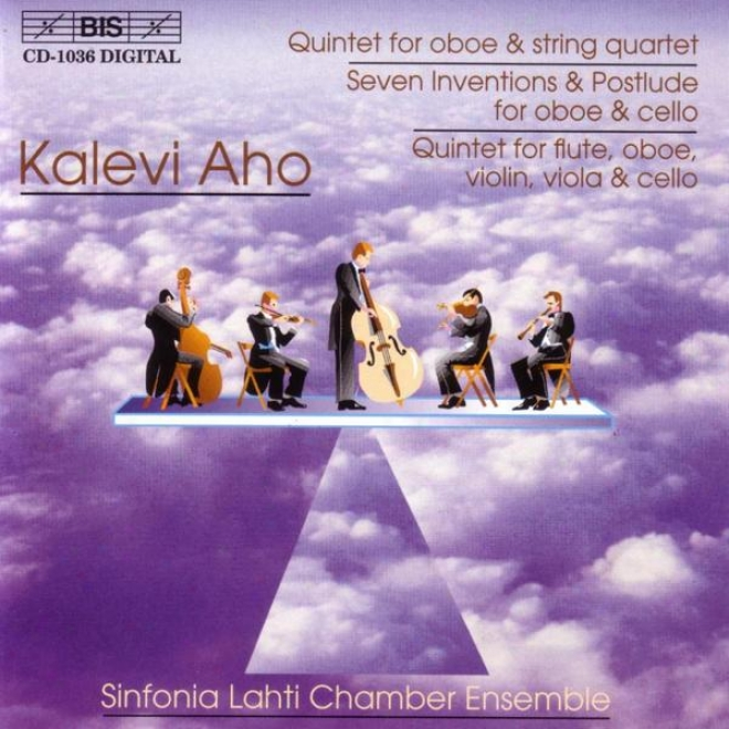 Aho: Oboe Quintet / 7 Inventions And Postlude / Flute, Oboe Add Strings Quintet