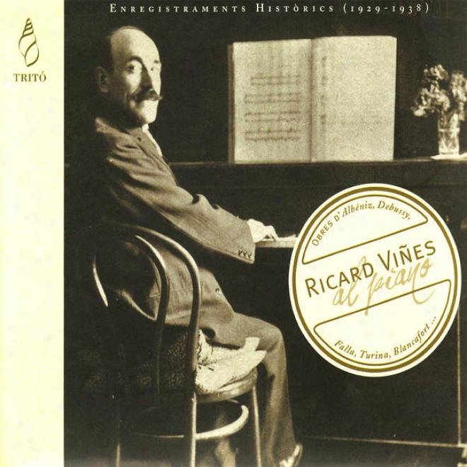 Al Piano - Ricard Viã±es Performs Piano Works From Scarlatti, Gluck, & Debussy, Et Al.