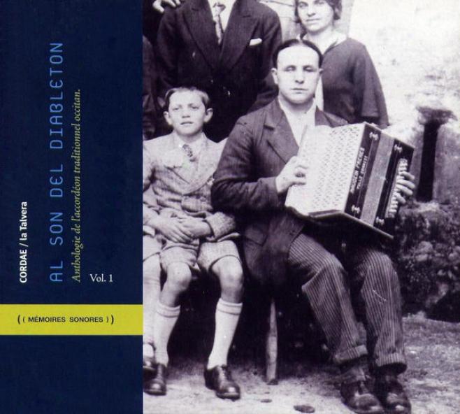 Al Son Del Diableton - Anthologie De L'accordã©on Traditionnel Occitan, Vol. 1