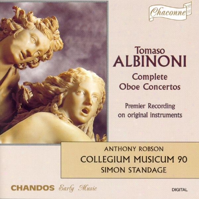 Albinoni: Oboe Concertos In B Flat Major / F Major / C Major / G Minor / C Major / B Flat Major