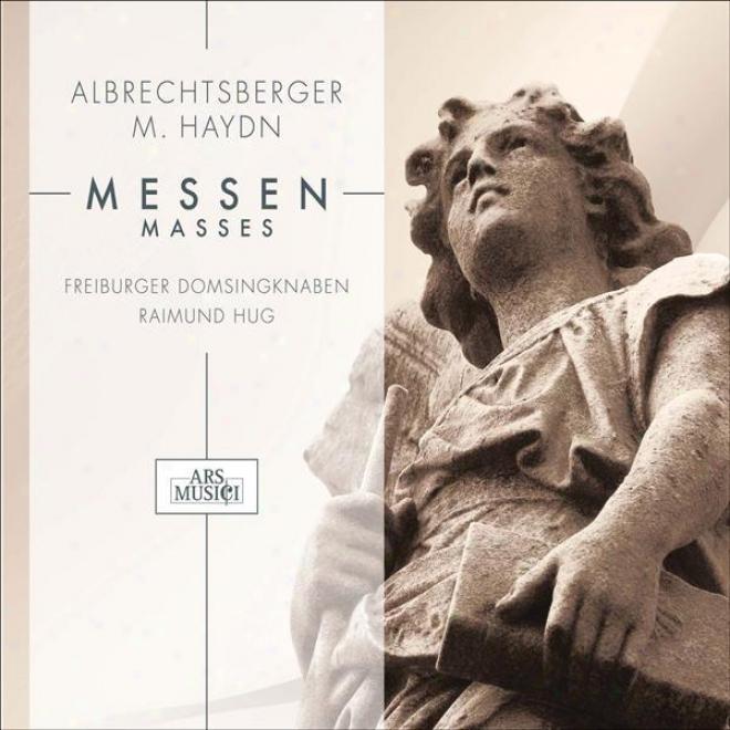 Albrechtsberger, J.g.: Missa Assumptionis Beatae Mariae Virginis / Haydn, M.: Missa Sancti Hieronymi (freiburg Cathedral Boy's Cho