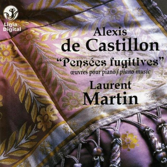 Alexis De Castillon De Ssint Victor, Pensees Fugitives, Oevures Pour Piano, Piano Music