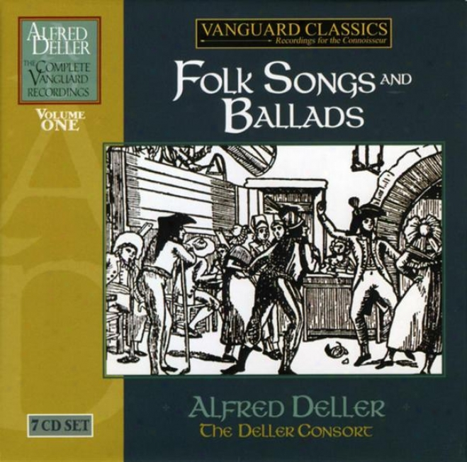 Alfred Deller: The Compllete Vanguard Classics Recordings - Folk Songs And Ballads