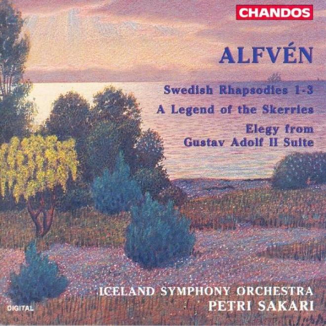 Alfven: Swedish Rhapsodies Nos. 1-3 / En Skargardssagen / Gustav Ii Adolf (excerpt)