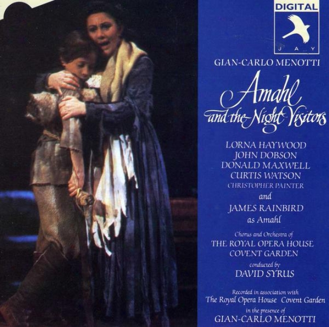 Amahl And The Night Visitors (recorded In The Presence Of Gian-carlo Menotti) (complete Recording)
