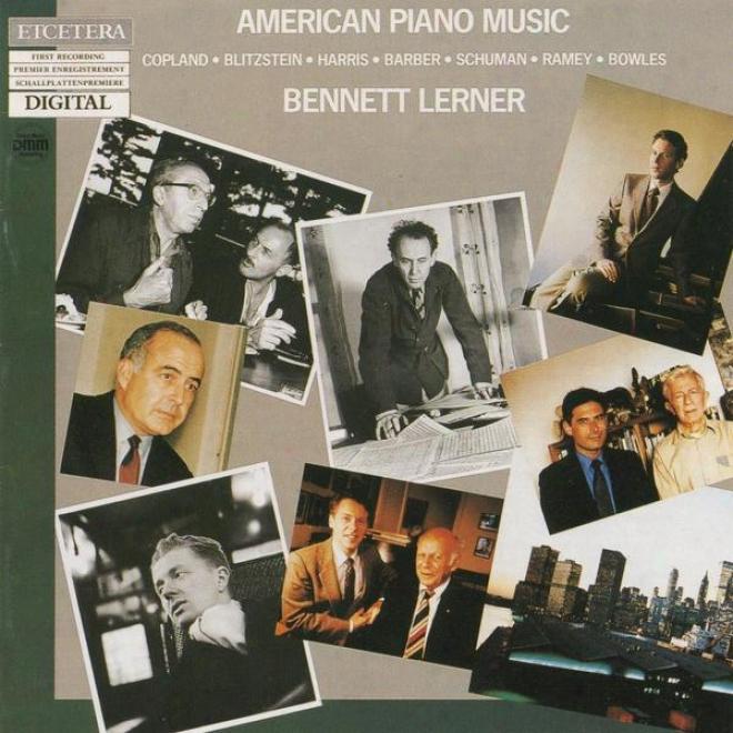 American Piano Muqic Vol Ii Of Ii, Copland, Blitzstein, Harris, Barber, Schuman, Ramey, Bowles
