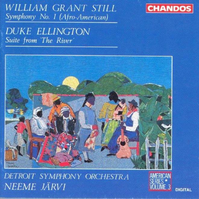 American Series, Vol. 3 - Still: Symphony No. 1 / Ellington: The River Suiye