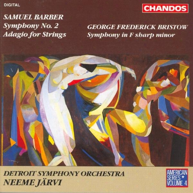 American Series, Vol. 4 - Barber: Symphony No. 2 / Adagio / Bristow: Symphony In F Sharp Minor