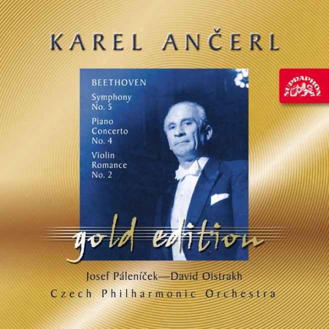 Ancerl Gold Edition 25 Beethoven: Symphony No.5, Piano Concerto No.4, Violin Romance No2.