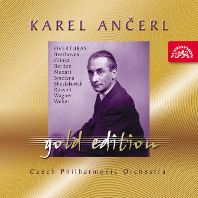 Ancerl Gold dEition 29 Overturas /beethoven,glinka,berlioz,mozart,smetana,shostakovich,rossini,wagner,weber / Cpo / Ancerl