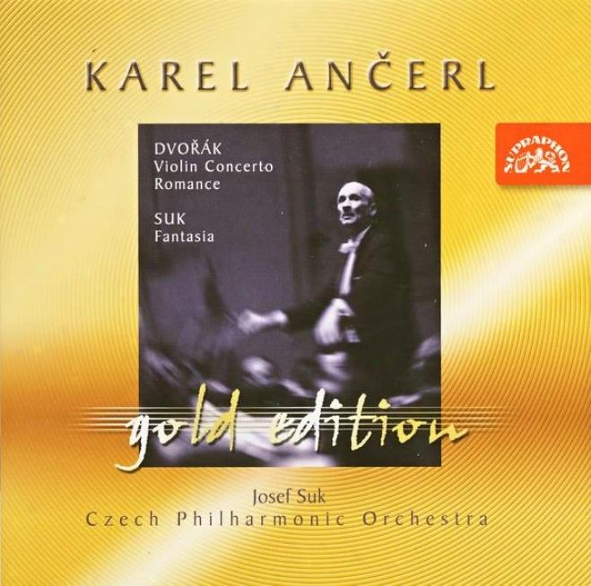 Ancerl Gold Edition 8 Dvorak: Violin Concerto, Romance, Suk: Violi Fantasy / Suk, Czech Po, Ancerl