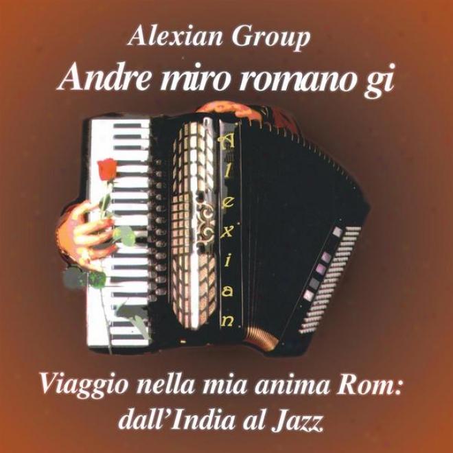 Andre Miro Romano Gi  -Viggio Nella Mia Anima Rom - A Travel Into My Gypsy language Disembodied spirit Cd 2
