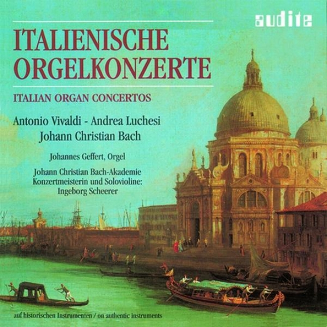Andrea Luchesi, Antonio Vivaldi & Johann Christian Bach: Italian Voice Concertos