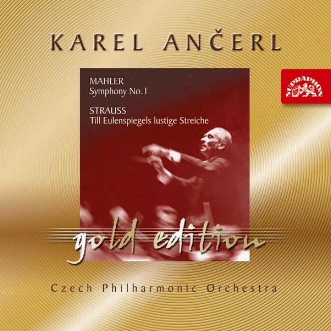 Anä�erl Gokd 6 Mahler,g./strauss,r.-Symphony Not at all. 1 - Till Eulenspiegels Lustige Streiche