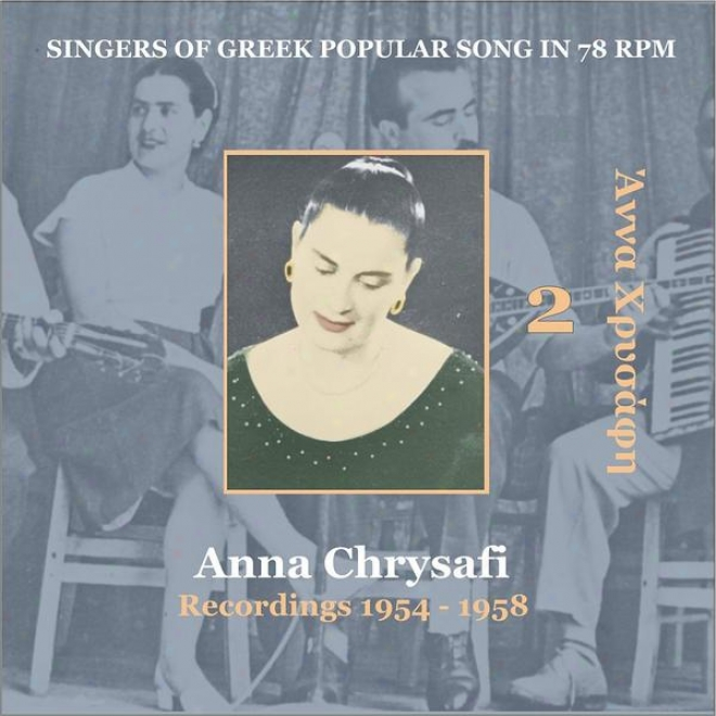 Anna Chrysafi Vol. 2 / Singers Of Greek Received  Descant In 78 Rpm /  Recordings 1954 - 1958