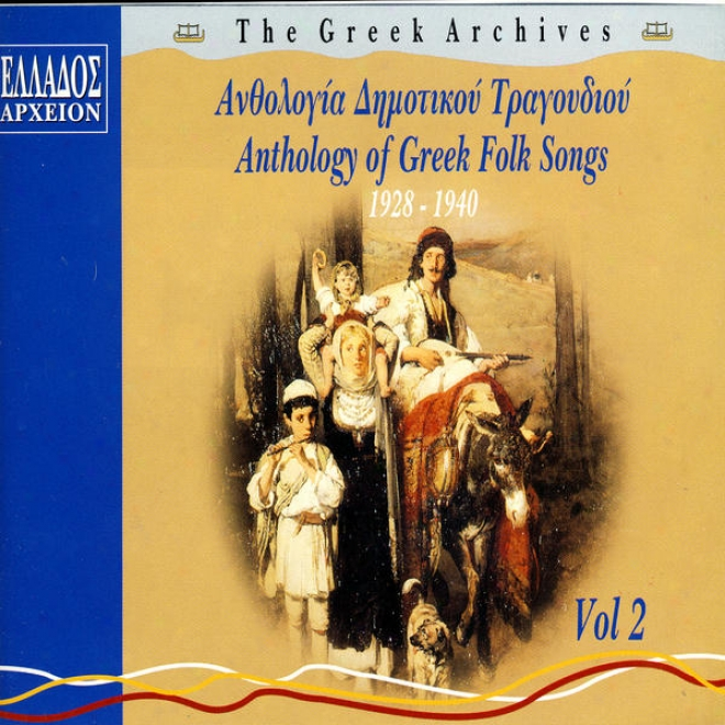 Anthologia Dimotikou Tragoudiou, Vol.2 (antholog Of Greek Folk Songs, Vol.2)
