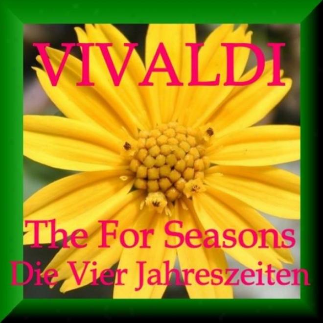 Anpnio Vivaldi: Vier Jahreszeiten - Four Seasons - Quattro Stagioni (best Of)
