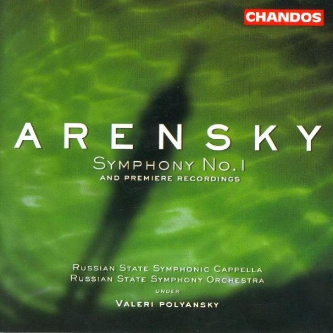 Arensky: Symphony No. 1 / Variations On A Theme From Tchaikovsky / Ryabinin Fantasia
