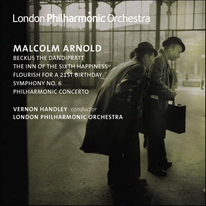 Arnold,_M.: Symphony No. 6 / Philharmonic Concerto / The Inn Of The Sixth Happiness Suife / Beckus The Dandipratt (london Philharm
