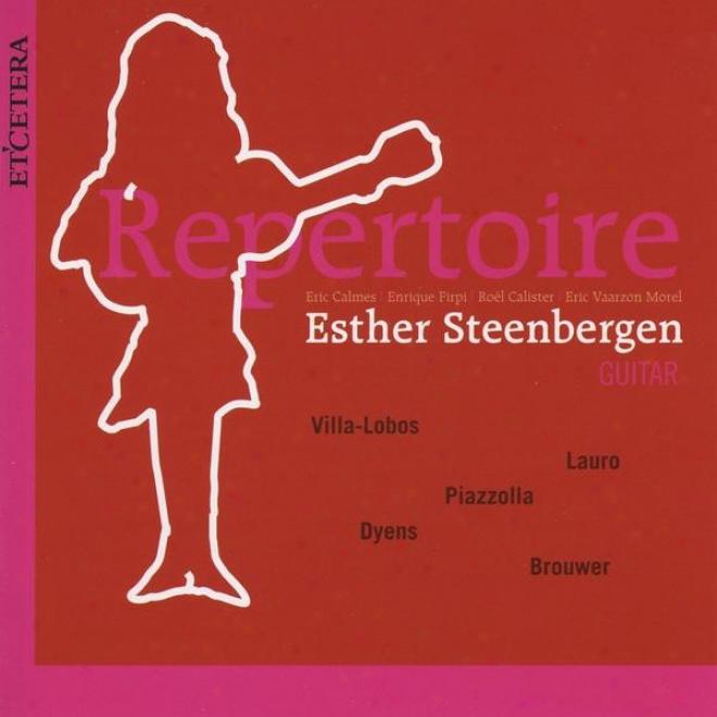 Astor Piazzolla, Lauro, Dyens, Brouwer, Villa Lobos, Repertoire, Guitar Music