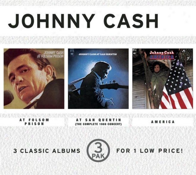 At Folsom Prison/ At San Quentin (the Complete 1969 Concert)/ America (3 Pak Cube)