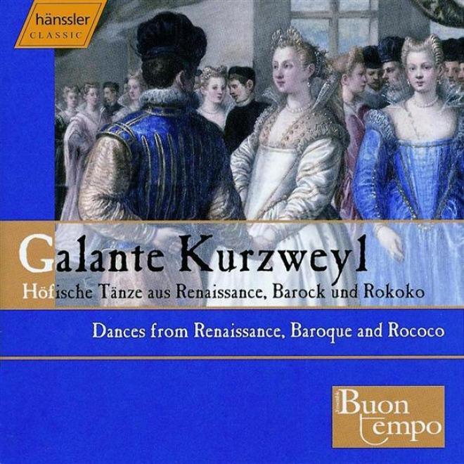 Attaingnant / Playford / Lully / Mozart: Court Dance In The 16th To 18th Centuries