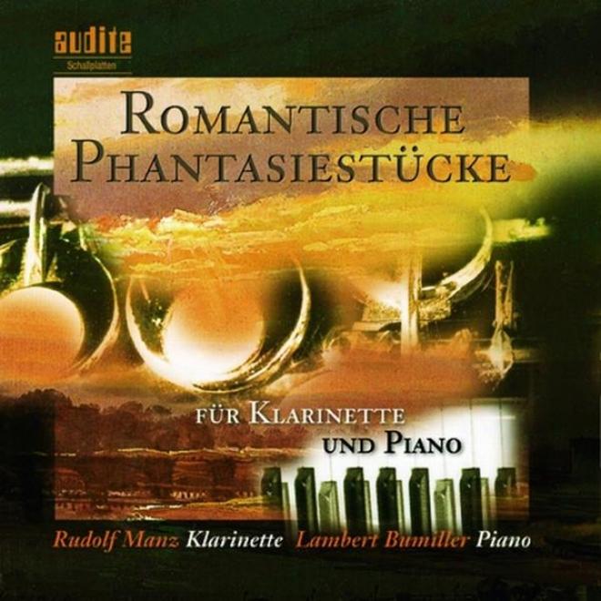 August Hendrik Winding, Carl Reinecke, Niels Wilhelm Gade & Robert Schumann: Romantische Fantasiestã¼cke Fã¼r Klarinette Und Klavier