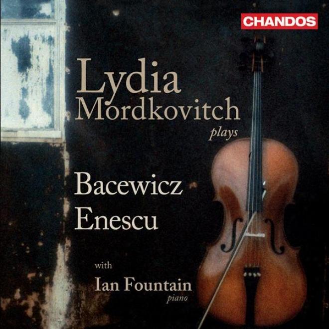 Bacewicz, G.: Violin Sonatas Nos. 1 And 3 / Enescu, G.: Violin Sonata No. 2
