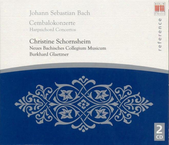 Bach, J.s.: Harpsichord Concertos (schornsheim, New Bacg Collegium Musicum, Glaetzner)