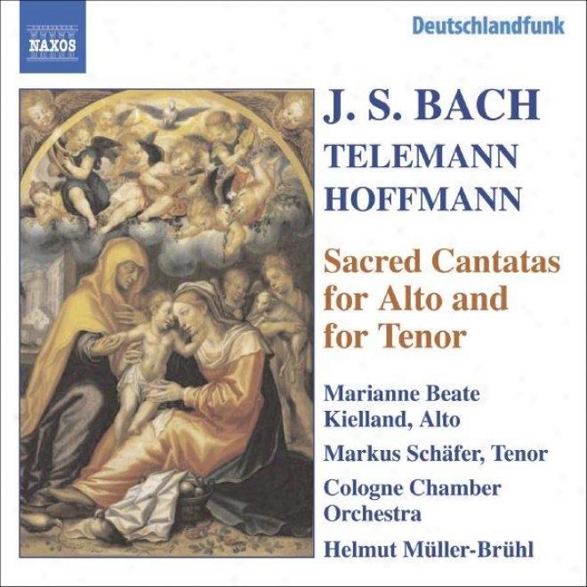 Bach, J.s. / Hoffmann / Telemann: Alto And Tenor Cantatas, Bwv 35, 55, 150, 189