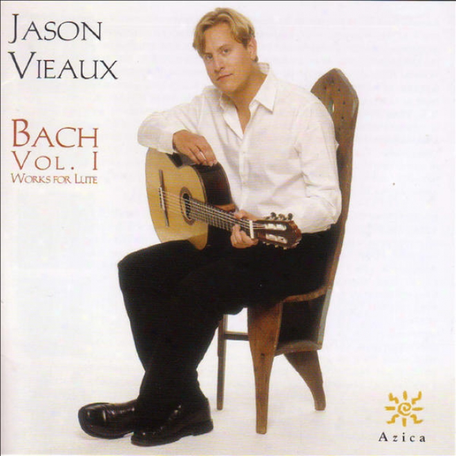 Bach, J.s. : Lute Works, Vol. 1 (vieaux) - Suites, Bwv 995 And 996 / Partita, Bwv 997 / Prelude, Fugue And Allegro, Bwv 998
