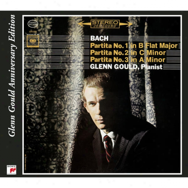 Bach: Partitas, Bwv 825-827, Volume 1 (glenn Gould - The Anniversary Edition)