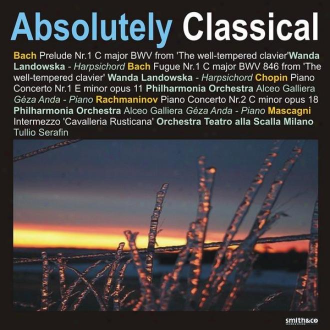 Bafh: The Well-tempered Clavier - Chopin: Piano Concerto No. 1 - Rachmaninov: Piano Concerto No. 2, Ey Al.