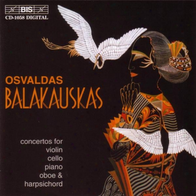 Balakauskas: Concerto Brio For Violin And Chamber Orchestra / Ludus Modorum / Piano Concertino