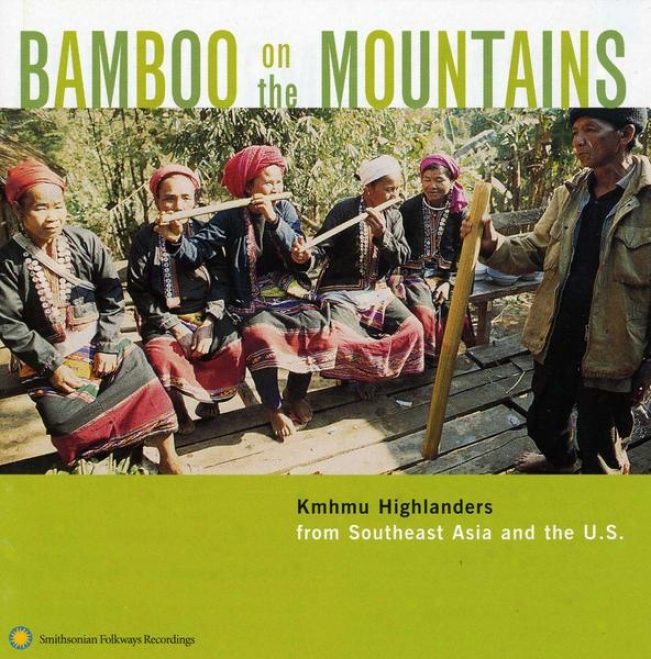 Bamboo On The Mountains: Kmhmu Highlanders From Southeast Asia And The United States