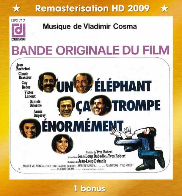 """""""bandes Originales Dess Films """"""""un Elã©phant ça Trompe énormã©ment"""""""" (1976) & """"""""nous Irons Tous Au Paradis"""""""" (1977) & """"""""le Bal Des Casse-pi"""""""