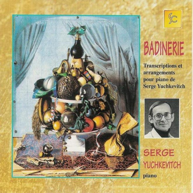 Bandinerie - Transcriptions Et Arrangemebts Pour Piano De Serge Yychkevitch