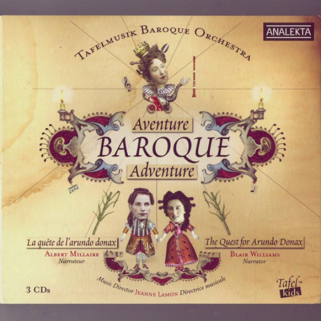 Baroque Adventure: The Quest For Arundo Donax (aventure Baroque: La Quete De L'arundo Donax)