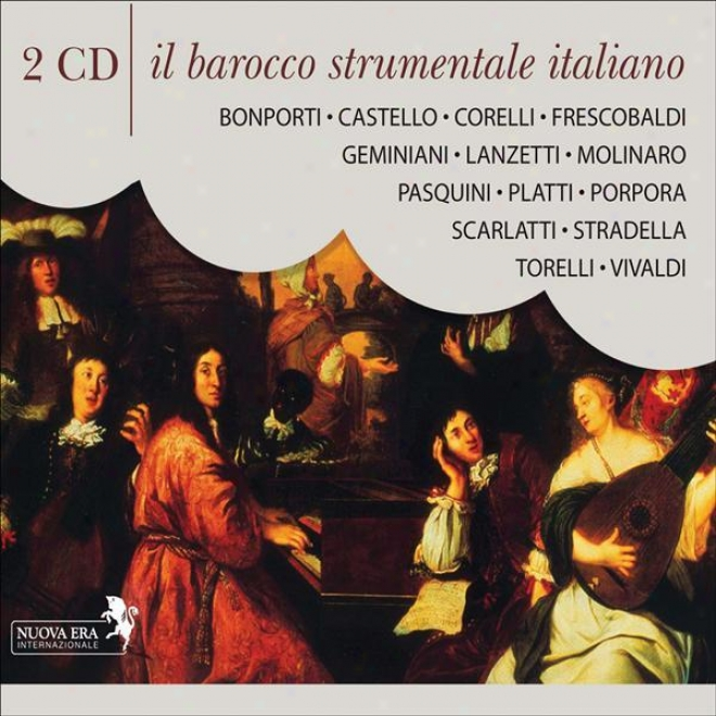 Baroque Music - Vivaldi, A. / Molinaro, S. / Stradella, A. / Bonporti, F.a. / Frescobaldi, G.a. (il Barocco Strumentale Italiano)